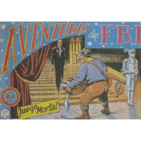"AVENTURAS DEL FBI. Núm. 96 "" JUEGO MORTAL""."