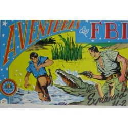"AVENTURAS DEL FBI. Núm. 113 ""EXPLOSIVO H-2""."