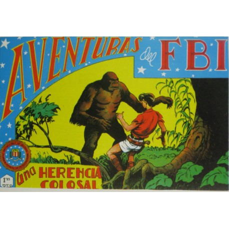 "AVENTURAS DEL FBI. Núm. 119 "" UNA HERENCIA COLOSAL""."