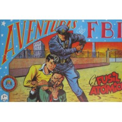 """AVENTURAS DEL FBI. Núm. 137 """" EL FUSIL ATÓMICO """"."""