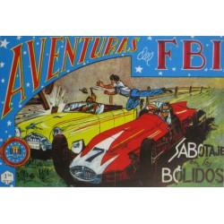 """AVENTURAS DEL FBI. Núm. 146 """" SABOTAJE EN LOS BÓLIDOS""""."""