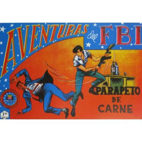 "AVENTURAS DEL FBI. Núm. 147 "" PARAPETO DE CARNE""."