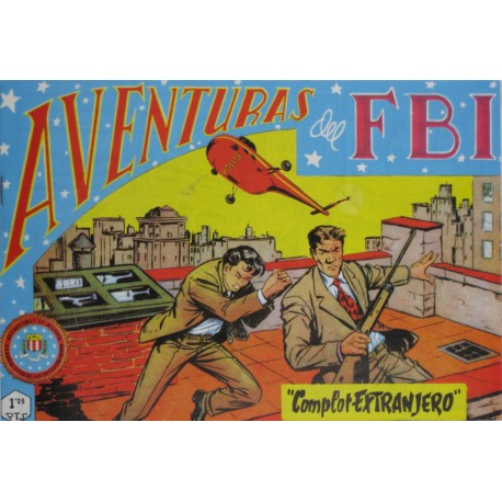 "AVENTURAS DEL FBI. Núm. 160 "" COMPLOT EXTRANJERO""."