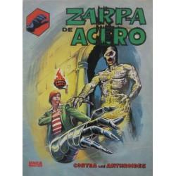 """ZARPA DE ACERO Núm. 4 """" LA ZARPA ATACA"""""""