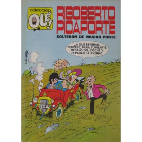 """RIGOBERTO PICAPORTE Núm 7 """"Solterón de mucho porte"""""""