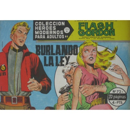 "FLASH GORDON. Núm 72 ""Burlando la ley"""