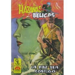 """HAZAÑAS BÉLICAS Núm 5 """" LA PAZ SEA CONTIGO"""""""