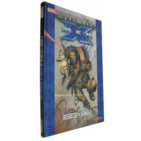ULTIMATE X-MEN: REGRESO A ARMA-X